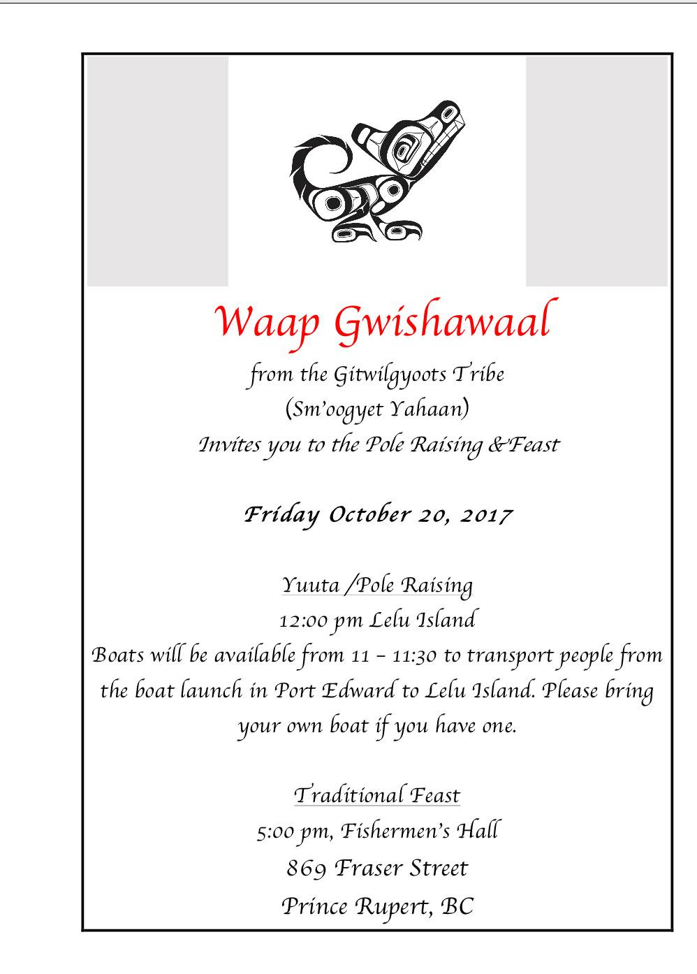 Special invitation pole raising on lelu island news friends of waap gwishawaal from the gitwilgyoots tribe invites people who have supported the lelu island campaign to a special celebration on friday october 20 stopboris Choice Image